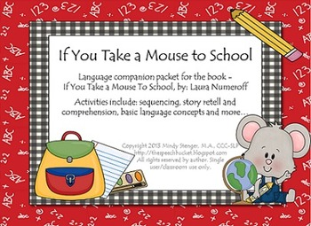 If You Take a Mouse to School - Speech and Language Companion Packet