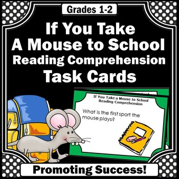 If You Take a Mouse to School Activities Reading Comprehension Questions