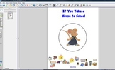 If You Take a Mouse to School--SMARTBOARD FILE