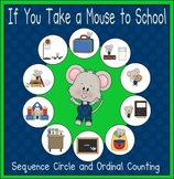 """""""If You Take a Mouse to School""""  Sequencing Activities"""
