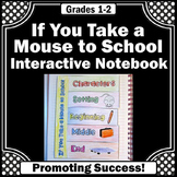 If You Take a Mouse to School Sequencing Activity Reading Interactive Notebook