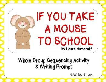 If You Take a Mouse to School Sequencing & Writing Prompt