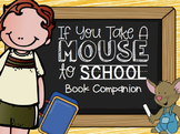If You Take a Mouse to School- Speech & Language Book Companion