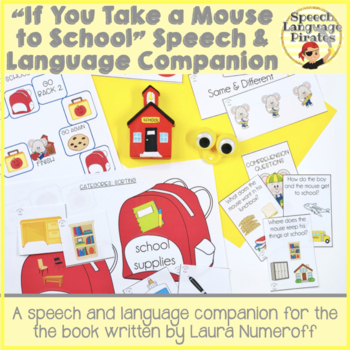 """""""If You Take a Mouse to School"""" Speech and Language Companion Pack"""