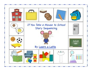 If You Take a Mouse to School Story Sequencing