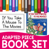 If You Take a Mouse to the Movies Adapted Piece Book Set