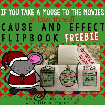 If You Take a Mouse to the Movies Cause & Effect Flip Book
