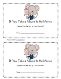 If You Take a Mouse to the Movies Emergent Reader
