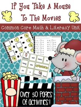 If You Take a Mouse to the Movies *Holiday/Christmas* Math & Literacy Unit!