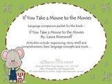 If You Take a Mouse to the Movies - Speech and Language Packet (Holidays)