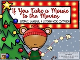 If You Take a Mouse to the Movies:  Literacy and Language