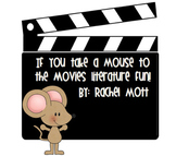 If You Take a Mouse to the Movies Literature Fun