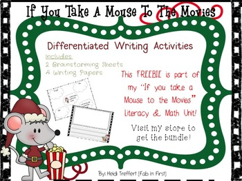 If You Take a Mouse to the Movies Writing FREEBIE!