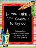 If You Take a Second Grader to School-A First Day Booklet