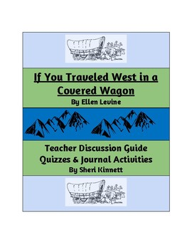 If You Traveled West in a Covered Wagon Questions & Activities