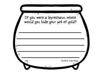 If You Were a Leprechaun, Where Would You Hide Your Pot of Gold Writing Activity