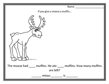 If You give a moose a muffin...Subtraction!