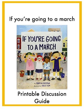 If You're Going to a March: Printable Discussion Guide