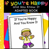 If You're Happy and You Know It: Adapted Book for Students with Autism