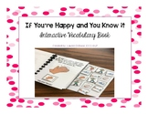 If You're Happy and You Know It Interactive Vocabulary Book
