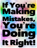 If You're Making Mistakes, You're Doing It Right Classroom