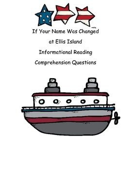 If Your Name Was Changed at Ellis Island Informational Text