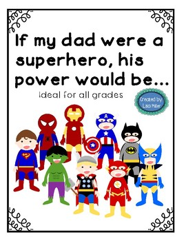 If my dad were a super hero ~ Creative Writing for Father's Day