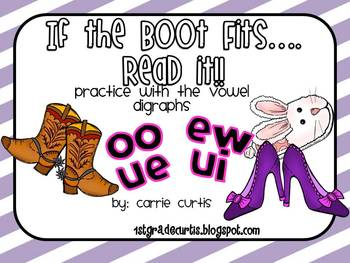 If the Boot Fits, Read it!  Practice with vowel digraphs u