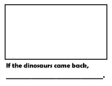 If the Dinosaurs Came Back Writing Prompt
