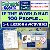 What if the world was 100 people? ~ A 5-E Lesson on World Population Facts