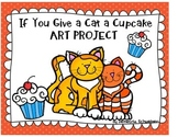 If you Give a Cat a Cupcake Art Project
