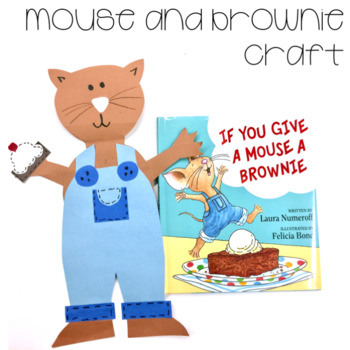 If you Give a Mouse a Brownie Fun!
