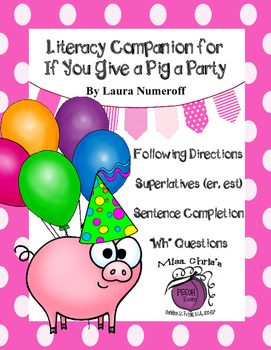 If you Give a Pig a Party Literacy Companion Fun Activities to improve Vocab.