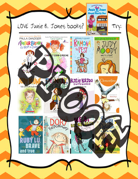 If you LOVE Junie B. Jones books......TRY these - Reading Recommendation Poster