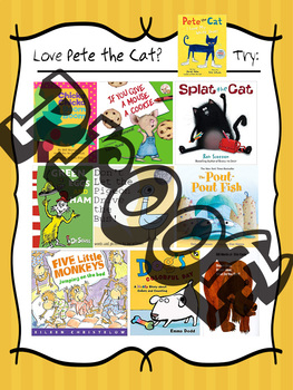If you LOVE Pete the Cat books......TRY these - Reading Recommendation Poster