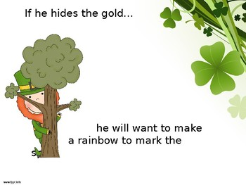 If you give a leprechaun some magic-CAUSE and EFFECT!