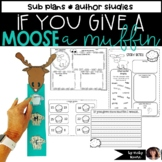 If you give a moose a muffin pack book response
