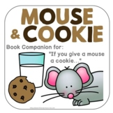 If you give a mouse a cookie - Speech Therapy Book Companion