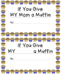 If you give my mom a muffin book