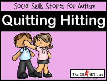 Social Stories for Autism: If you hit it is time to quit!