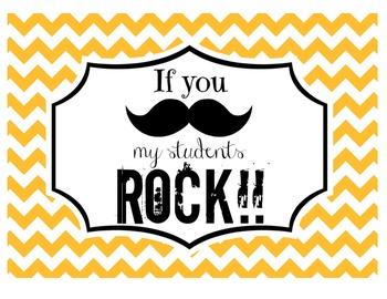 """If you (mustache), my students ROCK!"" Sign (Orange Chevron)"