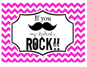 """If you (mustache), my students ROCK!"" Sign (Pink Chevron)"