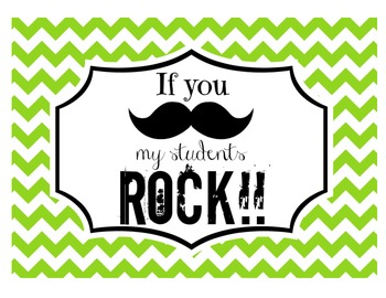 """If you (mustache), my students ROCK!"" Sign (Lime Chevron)"