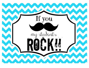 """If you (mustache), my students ROCK!"" Sign (Aqua Chevron)"