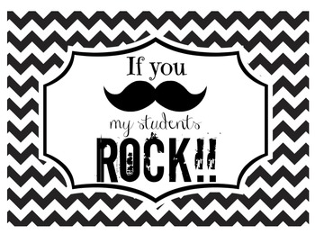 """""""If you (mustache), my students ROCK!"""" Sign (Black Chevron)"""