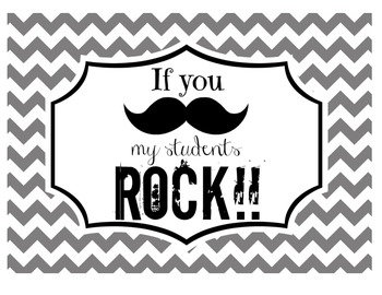 """If you (mustache), my students ROCK!"" Sign (Gray Chevron)"