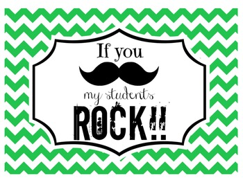 """""""If you (mustache), my students ROCK!"""" Sign (Kelly Green)"""