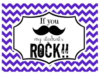 """""""If you (mustache), my students ROCK!"""" Sign (Royal Chevron)"""