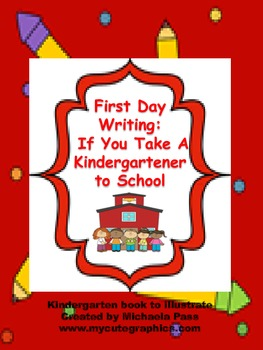 If  you take Your Kindergartener to School...book and activities