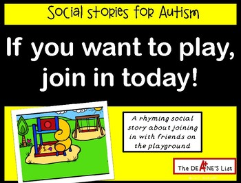 Social Stories for Autism: If you want to play, join in today!